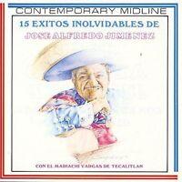 Jimenez, Jose Alfredo : 15 Exitos Inolvidables CD