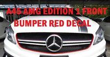 AMG A45 un CLASSE W176 EDIZIONE 1 Griglia Paraurti Anteriore Rosso Vinile Decalcomania Grafica