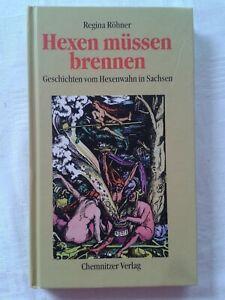 Hexen müssen brennen, Geschichten vom Hexenwahn in Sachsen, 2000