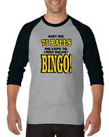 Gildan Raglan T-shirt 3/4 Sleeve What Has 75 Balls Keeps Ladies Smiling Bingo