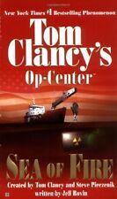 Sea of Fire (Tom Clancys Op-Centre, Book 10) by Steve Pieczenik, Jeff Rovin