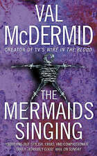 The Mermaids Singing by Val McDermid (Paperback, 2006)