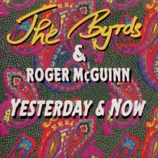 The Byrds & Roger McGuinn - Yesterday & Now - CD  Classic Rock