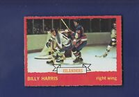 Billy Harris RC 1973-74 O-PEE-CHEE OPC Hockey #130 (EXMT+) New York Islanders