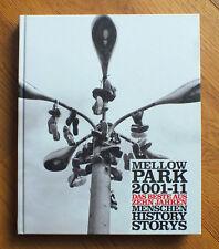 DAS MELLOWPARK BUCH Mellow Park History Book BMX Skateboard Graffiti