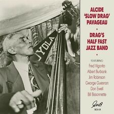 Alcide Slowdrag Pava - Drag's Half Fast Jazz Band [New CD]
