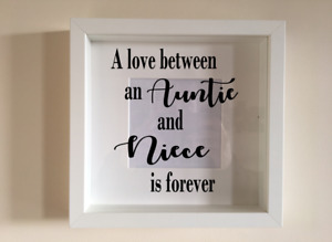 Box Frame Vinyl Decal Sticker Wall art Quote A love between an Auntie and niece