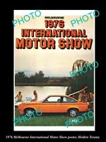OLD 8x6 HISTORIC PHOTO OF MELBOURNE 1979 MOTOR SHOW POSTER HOLDEN TORANA