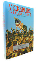 Adolph A. Hoehling VICKSBURG 47 Days of Siege 1st Edition Thus 1st Printing