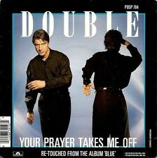 """DOUBLE Your Prayer Takes Me Off 7"""" Single Vinyl Record 45rpm Polydor 1986"""
