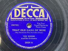TED WEEMS ORCHESTRA THAT OLD GANG OF MINE 78 RPM RECORD VG