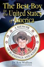 The Best Boy in the United States Of America: A Memoir of Blessings and Kisses
