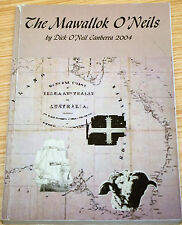 The Mawallok O'Neils By Dick O'Neil Canberra 2004  Family History, Sheep Station