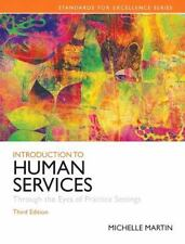 Introduction to Human Services : Through the Eyes of Practice Settings by...