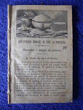 """LIBRO ANTICO EDITORIALE """"130 MANIERE DI FARE LA MINESTRA"""" 1907"""