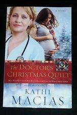 The Doctor's Christmas Quilt by Kathi Macias (Paperback)