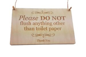 Please do not flush anything other than toilet paper - Wood, Engraved, Sign