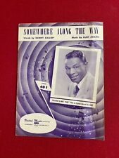 "1952, Nat King Cole,""Somewhere Along The Way"" Sheet Music (Scarce / Vintage)"