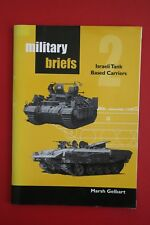 MILITARY BRIEFS NO.2 - ISRAELI TANK BASED CARRIERS by Marsh Gelbart (PB, 2000)