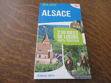 guide balado edition 2014 alsace 210 idees de loisirs 100% testees