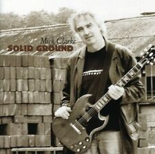 MICK CLARKE - SOLID GROUND  CD NEUF