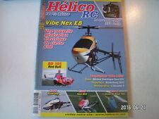 ** Hélico RC n°20 Le NX4 Flybarless / Le Vibe NEX E8 électrique / Le BO 105