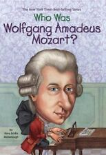 Who Was Wolfgang Amadeus Mozart? McDonough Brilliant Pianist, Composer 600 works