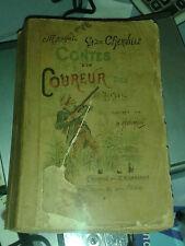 CHERVILLE. Contes d'un Coureur des bois. ill. Kauffmann. Marpon. Dédicace.