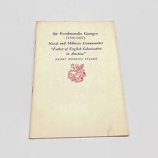 Sir Ferdinando Gorges Naval & Military Commander Newcomen Pamphlet 1952