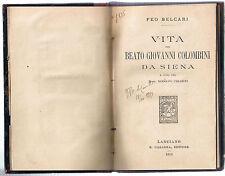 Belcari VITA del BEATO GIOVANNI COLOMBINI DA SIENA Carabba editore 1914...