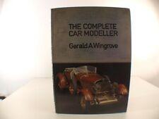 The Complete Car Modeller Gerald A Wingrove New Cavendish Books