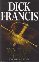To The Hilt, Dick Francis | Paperback Book | Very Good | 9780330352253