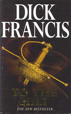 To the hilt by Dick Francis (Paperback)