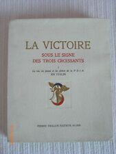 [MILITARIA] La Victoire sous le signe des trois croissants (Tome 1 seul)