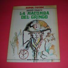 SUPER TOTEM Nº 1 LA MACUMBA DEL GRINGO HUGO PRATT 156 págs. 1979