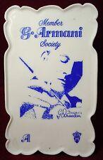 Armani porcelain Armani Society Member Sign
