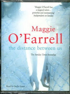 Audio book - The Distance Between Us by Maggie O'Farrell  -  Cass   -   Abr