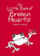 The Little Book of Broken Hearts,Jenny Kempe,New Book mon0000066356