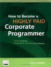 How to Become a Highly Paid Corporate Programmer-ExLibrary