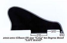 Gibson ES-335 LEFT HAND LONG 2010-2011 Pickguard 5-Ply Black 60 Deg Project NEW