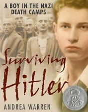 SURVIVING HITLER - A Boy in the Nazi Death Camps - Andrea Warren 2002 - NEW
