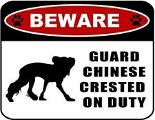 Beware Guard Chinese Crested (silhouette) on Duty Laminated Dog Sign