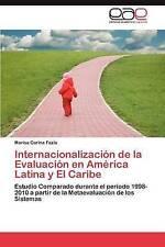Internacionalización de la Evaluación en América Latina y El Caribe: Estudio Com