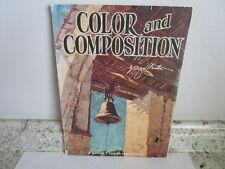 Walter Foster Art Instruction Book: #108 Color and Composition, Al Nestler