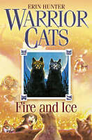 Warrior Cats (2) - Fire and Ice by Erin Hunter, NEW Book, FREE & FAST Delivery,