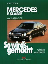 MERCEDES E-KLASSE 95-2002 BENZINER W210 REPARATURANLEITUNG SO WIRDS GEMACHT 103