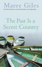 The Past is a Secret Country by Maree Giles (Paperback, 2005)
