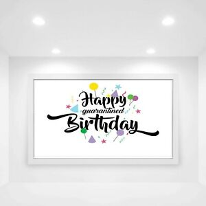 Quarantine Birthday Banner Personalised Lockdown Party Decoration 3ft x 2ft