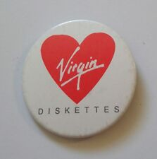 1980s VIRGIN DISKETTES ORIGINAL LARGE ROUND PIN BADGE RED AND WHITE WITH HEART