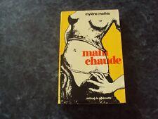 livre érotique  MAIN CHAUDE  - Mylène MATHIS